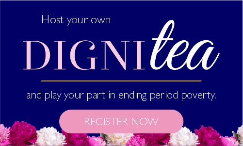 Host your own DigniTea and play your part in ending period poverty