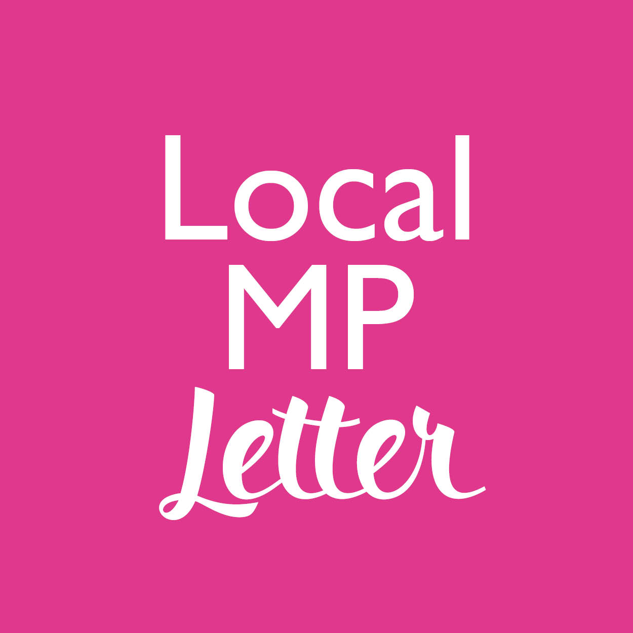 Template letter - local MPs 2021